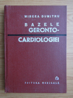 Anticariat: Dumitru Mircea - Bazele geronto-cardiologiei