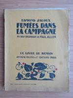 Anticariat: Edmond Jaloux - Fumes dans la campagne