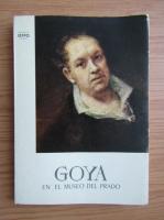 Anticariat: Goya en el museo del Prado