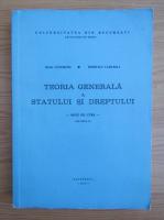 Ioan Ceterchi - Teoria generala a Statului si dreptului (volumul 2)
