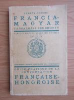 Anticariat: Kemeny Ferenc - Guide pratique de la conversation francaise-hongroise (1940)