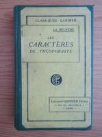 Anticariat: La Bruyere - Les caracteres de theophraste (1931)