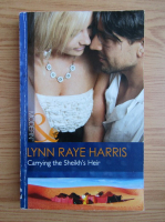 Anticariat: Lynn Raye Harris - Carrying the Sheikh's heir