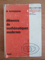 Anticariat: Madeline Richardson - Elements de mathematiques modernes