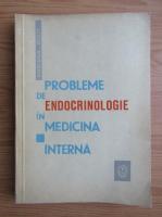 Anticariat: Mariana Stan - Probleme de endocrinologie in medicina interna