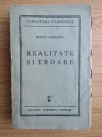 Anticariat: Mircea Mateescu - Realitatea si eroarea (1939)