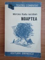 Anticariat: Mircea Radu Iacoban - Noaptea