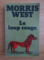 Anticariat: Morris West - Le loup rouge