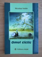 Nicolae Vasile - Omul ciclic