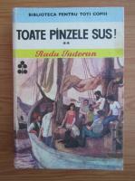 Radu Tudoran - Toate panzele sus! (volumul 2)