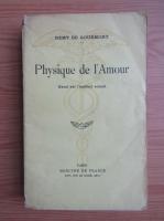 Anticariat: Remy de Gourmont - Physique de l'amour (1940)