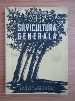 Sergiu Podgurschi - Silvicultura generala