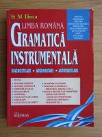 Stefan M. Ilinca - Limba romana. Gramatica instrumentala