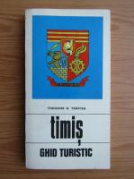 Theodor N. Trapcea - Timis. Ghid turistic al judetului