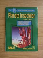 Anticariat: Tudor Opris - Planeta insectelor