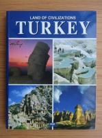 Turkey. Land of civilizations