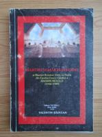 Anticariat: Valentin Baintan - Martiri si marturisitori ai Bisericii Romane Unite cu Roma din Eparhia Greco-Catolica a Maramuresului, 1948-1989