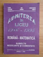 Anticariat: Admiterea in liceu 1986-1995. Romana-matematica