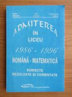 Anticariat: Admiterea in liceu 1986-1996. Romana-matematica