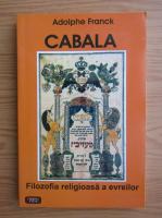 Anticariat: Adolph Franck - Cabala. Filosofia religioasa a evreilor