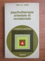 Alan Watts - Psychotherapie orientale et occidentale