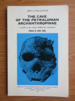 Anticariat: Aris N. Poulianos - The cave of the petralonian archanthropinae