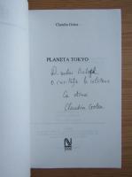 Claudia Golea - Planeta Tokyo (cu autograful si dedicatia autorului pentru Balogh Jozsef)