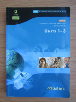 Anticariat: Complexity and the marketing environment. Units 1-3