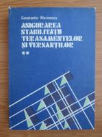 Constantin Marinescu - Asigurarea stabilitatii terasamentelor si versantilor (volumul 2)