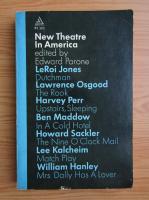 Edward Parone - New Theatre in America