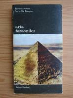 Etienne Drioton - Arta faraonilor (volumul 2)