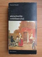 Anticariat: Fernand Braudel - Structurile cotidianului (volumul 2)