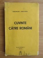 Gheorghe I. Bratianu - Cuvinte catre romani (1942)