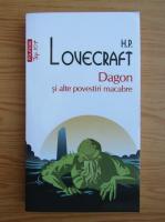 Anticariat: H. P. Lovecraft - Dagon si alte povestiri macabre (Top 10+)