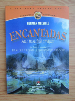 Herman Melville - Encantadas sau Insulele Vrajite
