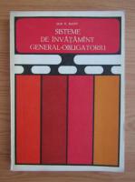 Anticariat: Ion T. Radu - Sisteme de invatamant general obligatoriu
