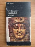 Anticariat: Jean Deshayes - Civilizatiile vechiului orient (volumul 2)