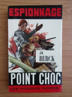 Anticariat: Jean Noel Berck - Point choc