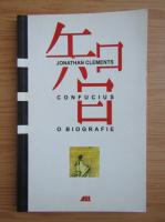 Anticariat: Jonathan Clements - Confucius