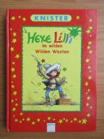 Knister - Hexe Lilli im wilden Wilden Westen