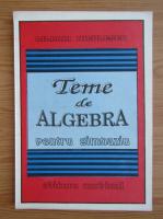 Liliana Niculescu - Teme de algebra pentru gimnaziu