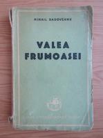 Anticariat: Mihail Sadoveanu - Valea frumoasei (1947)