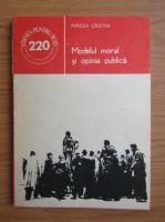 Anticariat: Mircea Cristea - Modelul moral si opinia publica