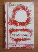 Anticariat: Petre Bucsa - Ceremonii