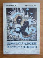 Anticariat: Pop Stefan - Personalitatea managerului in activitatea de informatii