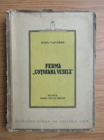 Anticariat: Radu Tudoran - Ferma Cotofana vesela (1930)