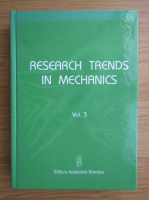 Anticariat: Research trends in mechanics (volumul 3)