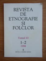 Anticariat: Revista de etnografie si folclor, tomul 43, nr. 1-2, 1998