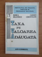 Anticariat: Rodica Balanescu - Taxa pe valoarea adaugata