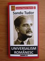 Sandu Tudor - Universalism romanesc